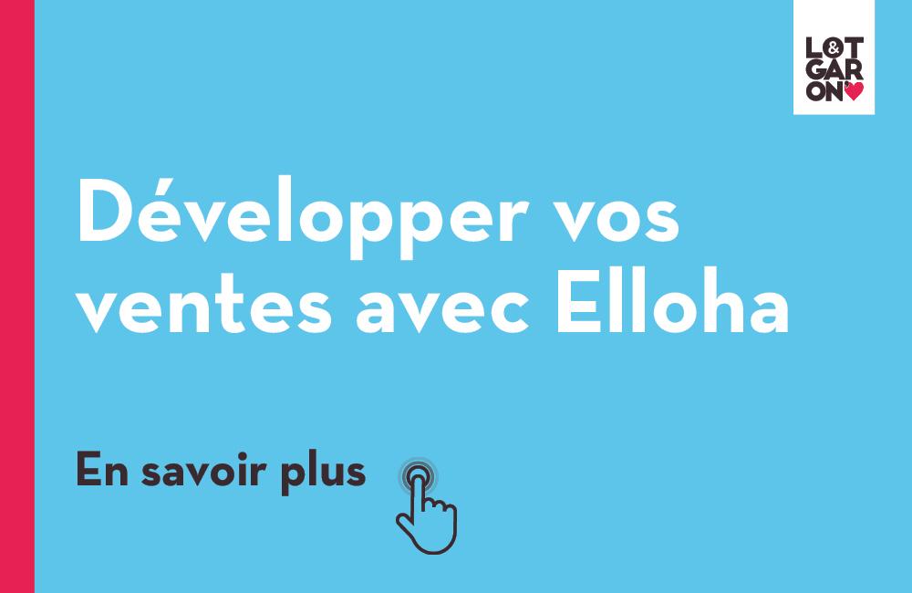 Développez vos ventes avec Elloha